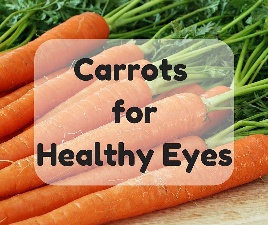 Carrots forHealthy Eyes